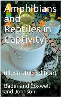 Cover Amphibians and Reptiles in Captivity