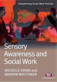Cover Sensory Awareness and Social Work
