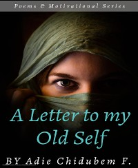 Cover A Letter to my Old Self