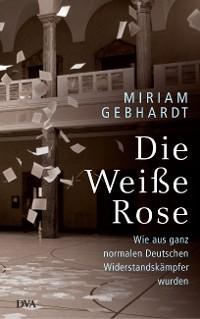 Cover Die Weiße Rose