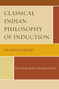 Cover Classical Indian Philosophy of Induction