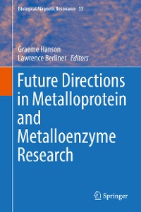 Cover Future Directions in Metalloprotein and Metalloenzyme Research