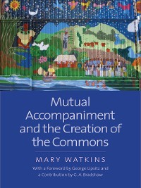 Cover Mutual Accompaniment and the Creation of the Commons