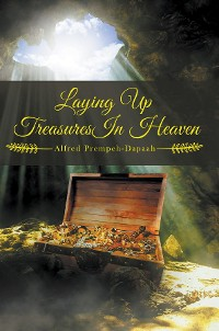 Cover Laying Up Treasures In Heaven