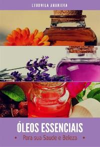 Cover Óleos Essenciais para sua Saúde e Beleza