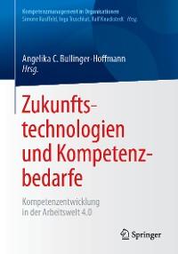 Cover Zukunftstechnologien und Kompetenzbedarfe