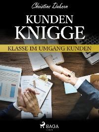 Cover Kunden-Knigge - Klasse im Umgang Kunden
