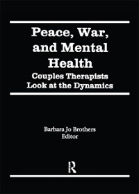 Cover Peace, War, and Mental Health