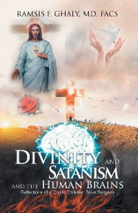 Cover Divinity and Satanism and the Human Brains