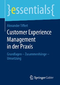 Cover Customer Experience Management in der Praxis
