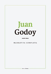 Cover Narrativa completa. Juan Godoy