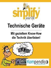 Cover simplify your life - Technische Geräte