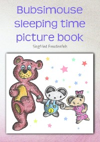 Cover Bubsimouse sleeping time picture book