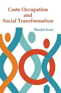 Cover Caste, Occupation and Social Transformation