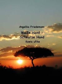 Cover Weiße Hand - Schwarze Hand