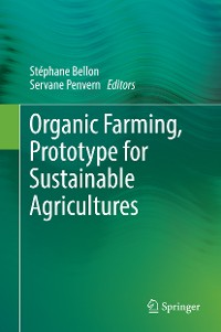 Cover Organic Farming, Prototype for Sustainable Agricultures
