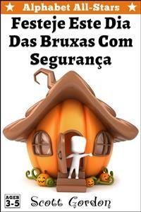 Cover Alphabet All-Stars: Festeje Este Dia Das Bruxas Com Segurança!