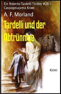 Cover Tardelli und der Abtrünnige