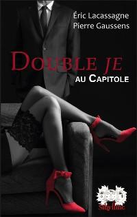 Cover Double je au Capitole