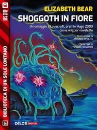 Cover Shoggoth in fiore