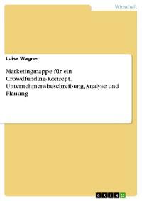 Cover Marketingmappe für ein Crowdfunding-Konzept. Unternehmensbeschreibung, Analyse und Planung