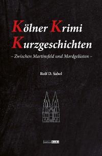 Cover Kölner Krimi Kurzgeschichten