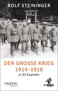 Cover Der Große Krieg 1914-1918 in 92 Kapiteln
