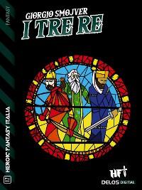Cover I tre Re