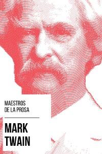 Cover Maestros de la Prosa - Mark Twain