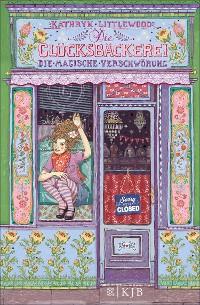 Cover Die Glücksbäckerei – Die magische Verschwörung