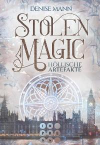 Cover Stolen Magic 1: Höllische Artefakte