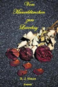 Cover Vom Mauerblümchen zum Loverboy