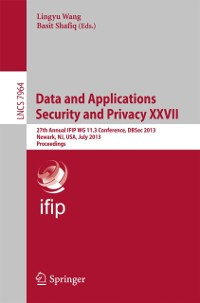 Cover Data and Applications Security and Privacy XXVII