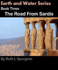 Cover Book Three: The Road From Sardis