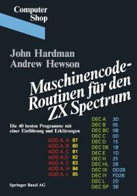 Cover Maschinencode - Routinen fur den ZX Spectrum