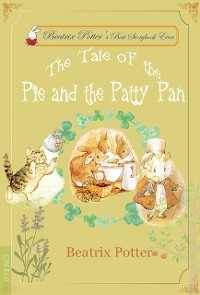 Cover The Tale of the Pie and the Patty-Pan
