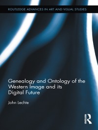 Cover Genealogy and Ontology of the Western Image and its Digital Future