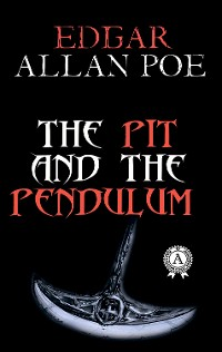 Cover The Pit and the Pendulum