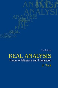 Cover Real Analysis: Theory Of Measure And Integration (3rd Edition)