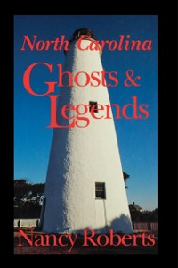 Cover North Carolina Ghosts & Legends