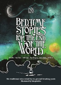 Cover Ink Tales: Bedtime Stories for the End of the World