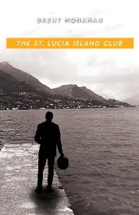 Cover The St. Lucia Island Club