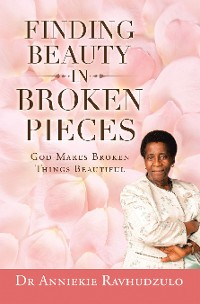 Cover Finding Beauty in Broken Pieces