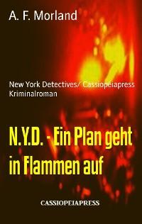 Cover N.Y.D. - Ein Plan geht in Flammen auf