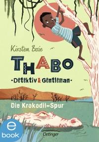 Cover Thabo, Detektiv und Gentleman. Die Krokodil-Spur