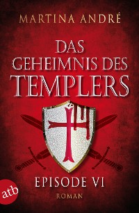 Cover Das Geheimnis des Templers - Episode VI