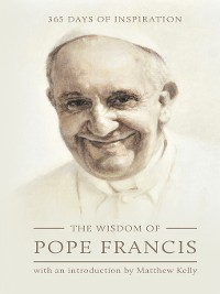 Cover The Wisdom of Pope Francis