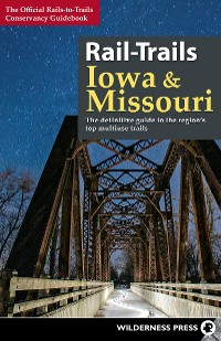 Cover Rail-Trails Iowa and Missouri