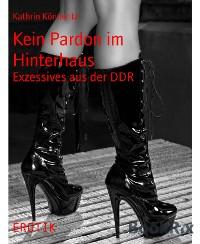 Cover Kein Pardon im Hinterhaus