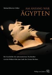 Cover Am Anfang war Ägypten